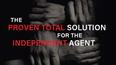 hands with text: the proven total solution for the independent agent