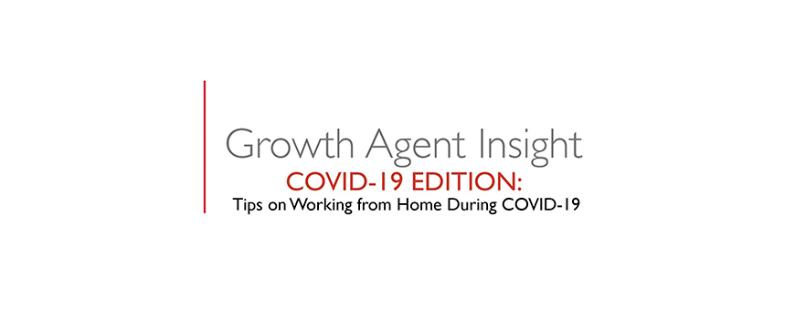 text on a white background: growth agent insight, covid-19 edition