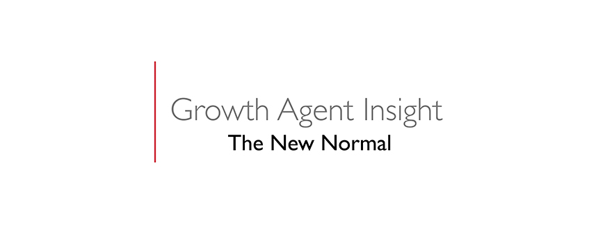 text on a white background: growth agent insight, the new normal